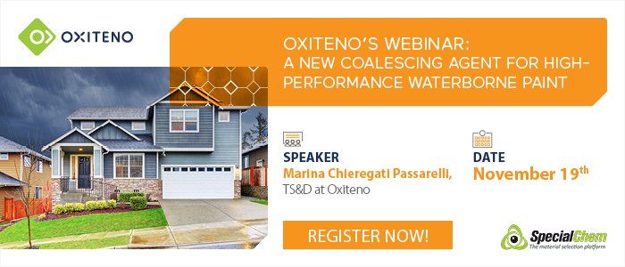 """Oxiteno presents """"A New Coalescing Agent for High-Performance Waterborne Paint"""" Webinar at Specialchem platform"""